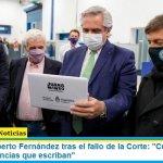 """Presidente Alberto Fernández tras el fallo de la Corte: """"Cuidaré la salud por más sentencias que escriban"""""""