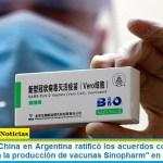 """La embajada China en Argentina ratificó los acuerdos con el Gobierno nacional """"para la producción de vacunas Sinopharm"""" en el país"""