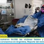 Este sábado sumaron 64.096 las víctimas fatales y 2.993.865 los infectados por coronavirus en Argentina. Reporte del ministerio de Salud