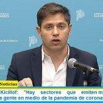 """Gobernador Kicillof: """"Hay sectores que emiten mensajes para enloquecer a la gente en medio de la pandemia de coronavirus"""""""