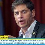 """El gobernador Kicillof aseguró que la oposición busca """"fragmentar"""" al Frente de Todos en un año electoral marcado por el coronavirus"""
