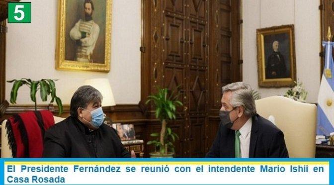 El Presidente Fernández se reunió con el intendente Mario Ishii en Casa Rosada