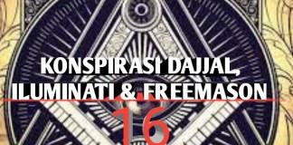 Konspirasi Dajjal, Iluminati dan Freemason - 16