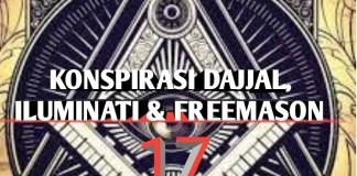 Konspirasi Dajjal, Iluminati dan Freemason – 17