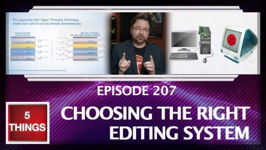 5 THINGS: on Choosing The Right Editing System Thumbnail