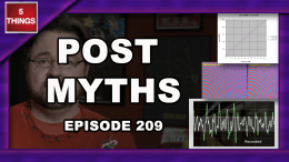 5 THINGS: on Post Myths Vol. 1