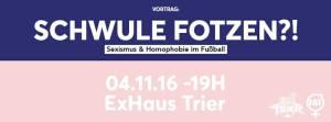Vortrag:  Schwule Fotzen?!  Homophobie und Sexismus im Fußball, Foto: Fanprojekt Trier - 5VIER