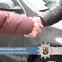 Polizeipräsidium Trier: Polizei rät erneut zur Vorsicht vor Schnäppchen an der Haustür oder nach Werbewurfsendungen