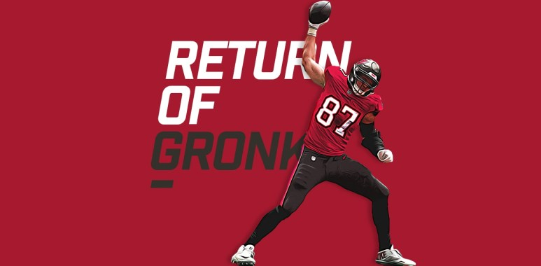 The Return of Gronk