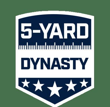 5 Yard Dynasty Podcast