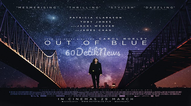 Nonton Film Streaming Online Out Of Blue (2019)