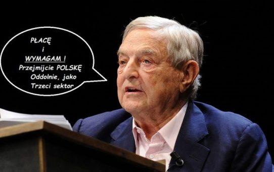 """""""Twarzą protestu jest George Soros"""" i wspiera 3 SEKTOR ?"""