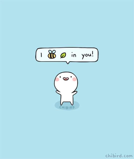 chibird:  I bee leaf in you! 🐝🍃 This drawing was spread around a lot without credit, so bringing it back with an updated blue background![Jacqueline still on vacation, will return in June!]  Instagram | Patreon | Webtoon