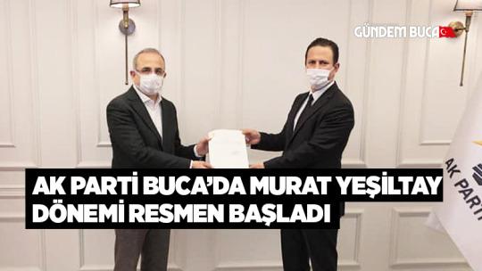 Ak Parti Buca'da Murat Yeşiltay dönemi resmen başladı