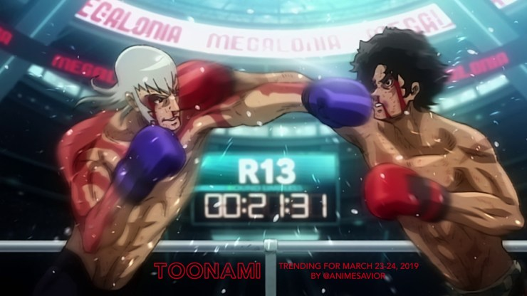 """""What the hell am I doing? I'll tell you. I'm here, and in the moment I've lived for."" - Joe, Megalo Box (ep. 13) "" The Toonami Trending Rundown for March 23-24, 2019. Megalobox ends its run with a bang as Joe and Yuri have their highly anticipated..."