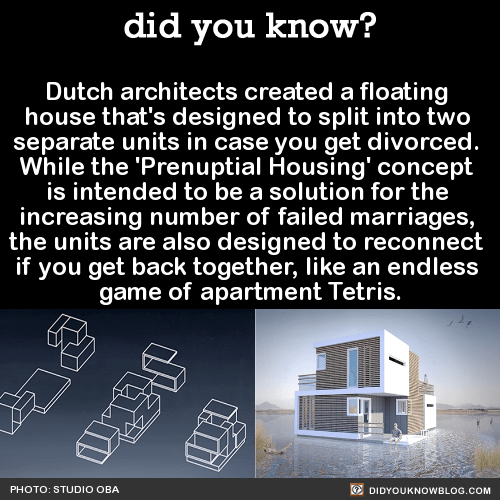 Dutch architects created a floating house that's designed to split into two separate units in case you get divorced. While the 'Prenuptial Housing' concept is intended to be a solution for the increasing number of failed marriages, the units are also...