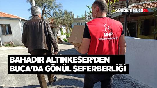MHP BUCA'DAN GÖNÜL SEFERBERLİĞİ
