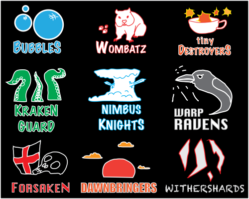 The teams, from left to right, then top to bottom: Bubbles, Wombatz, Tiny Destroyers, Kraken Guard, Nimbus Knights, Warp Ravens, Forsaken, Dawnbreakers, and Withershards