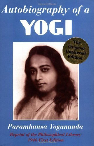 Autobiography of a Yogi: Paramhansa Yogananda