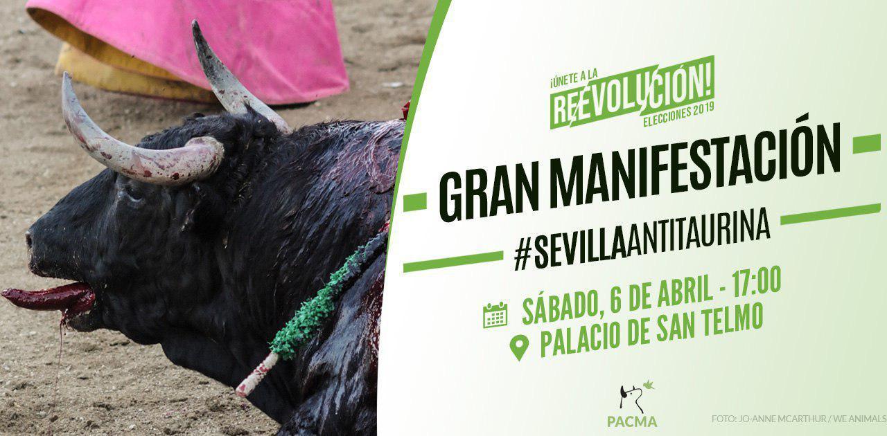 PACMA convoca en Sevilla una Gran Manifestación Antitaurina
