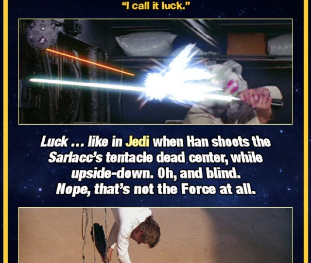 Cracked Com 12 Times Han Solo Used The Force Without Knowing