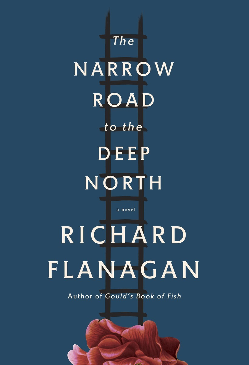 "The Narrow Road to the Deep North (2014) **Winner of The Man Booker Prize 2014** ""Daring … Captivating … Often unbearably powerful … The Narrow Road to the Deep North [will draw you] into dark contemplation the way only the most extraordinary books..."