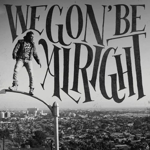 Image result for kendrick lamar we gon be alright