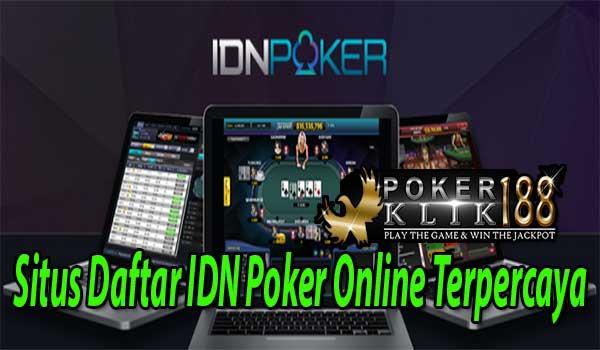 Situs Daftar IDN Poker Online Terpercaya