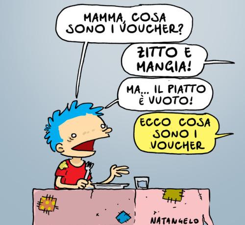 """natangelo: """" Voucher Voucher - da il fatto Quotidiano - www.natangelo.it #voucher """""""