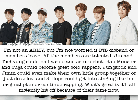 I'm not an ARMY, but I'm not worried if BTS disband… – KPop Fan