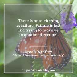 """#327 - Happy birthday Oprah!  """"There is no such thing as failure. Failure is just life trying to move us in another direction."""""""
