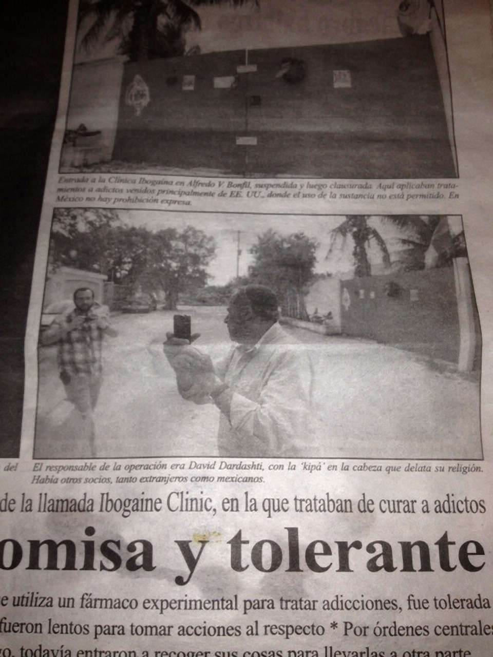 Front page of newspaper in Cancun featuring Health Department and Police signs over the boarded up front gate of one of the houses Dardashti has rented to dose people with ibogaine, with David Dardashti being arrested again in the foreground.