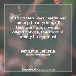 """#317 - Ben Franklin on the defense of free press in 1731:""""if all printers were determined not to print anything till they were sure it would offend nobody, there would be very little printed."""" -Benjamin Franklin (""""Apology for Printers"""")Read the entire essay: http://bit.ly/2jGaDHx"""