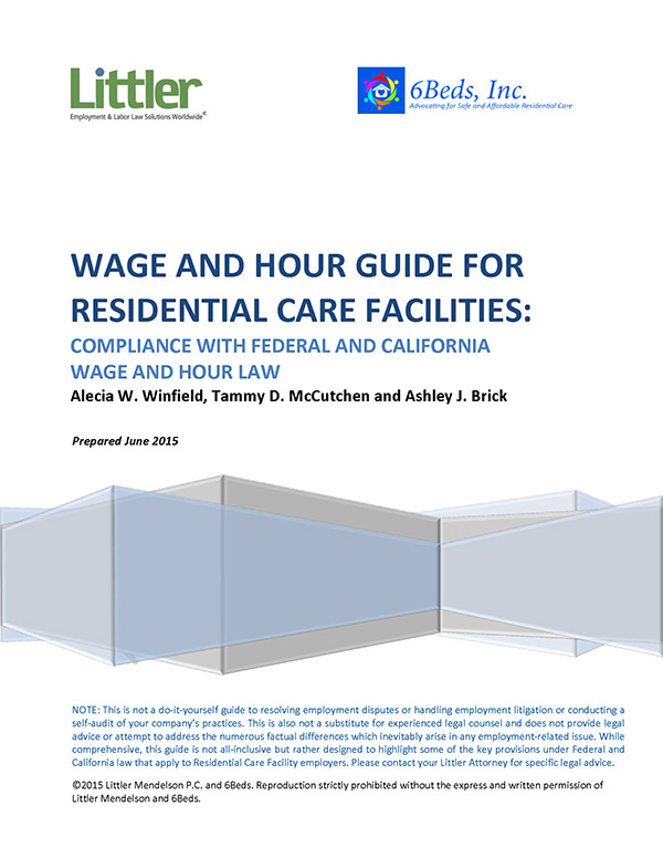 Wage and Hour Guide for Residential Care Facilities
