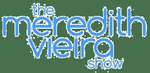 Meredith Vieira Show