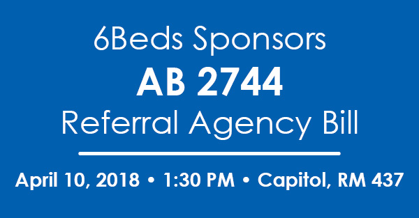 6Beds Sponsors AB 2744 Referral Agency Bill
