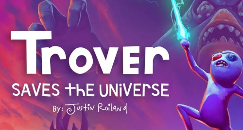 Trover Saves the Universe 63
