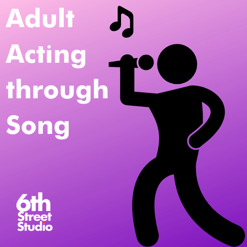Adult Acting through Song