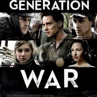 Generation War (Unsere Mütter, unsere Väter - 2013)
