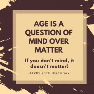 Funny 70th Birthday Quotes