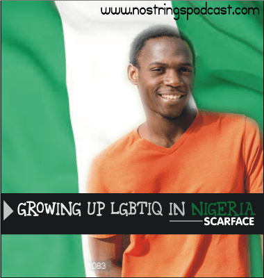 """Promo for the latest No Strings podcast, """"Growing Up LGBTIQ in Nigeria."""""""