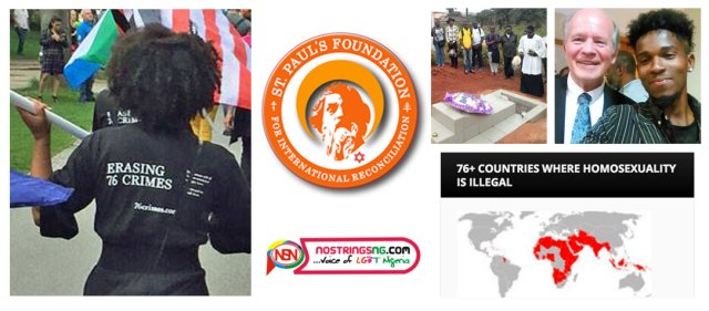 Clockwise from upper left: Erasing 76 Crimes at Amsterdam Pride Walk 2017, St. Paul's Foundation logo, grave of 76crimes.com writer Eric Ohena Lembembe in Cameroon, Colin Stewart and Khavor Demario Brown in 2017 at Intimate Conviction conference in Jamaica, map of countries with anti-LGBTI laws, logo of NoStringsNG.com. See links below for more information.