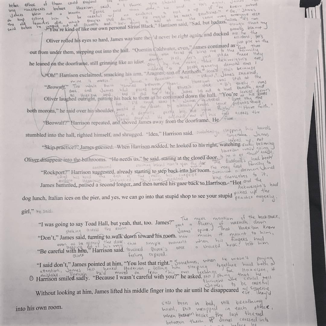 "Some pages I have to rewrite in their entirety. Some chapters, I just write ""no"" or ""bye"" at the top. Sometimes, there are three different colored pens on one page. Sometimes, there are no edits. Sometimes, whole subplots change, and characters get a..."