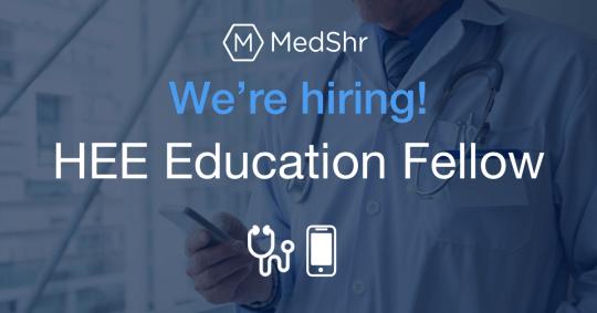 MedShr-HEE-Education-Fellow