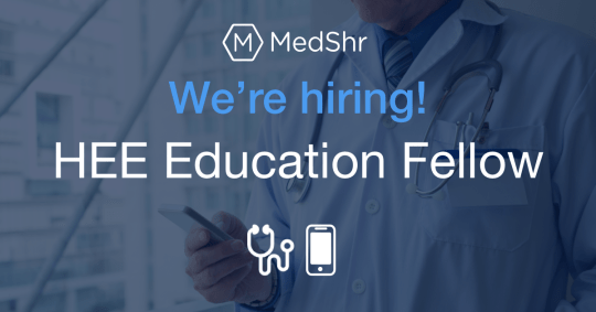 MedShr-HEE-Education-Fellow
