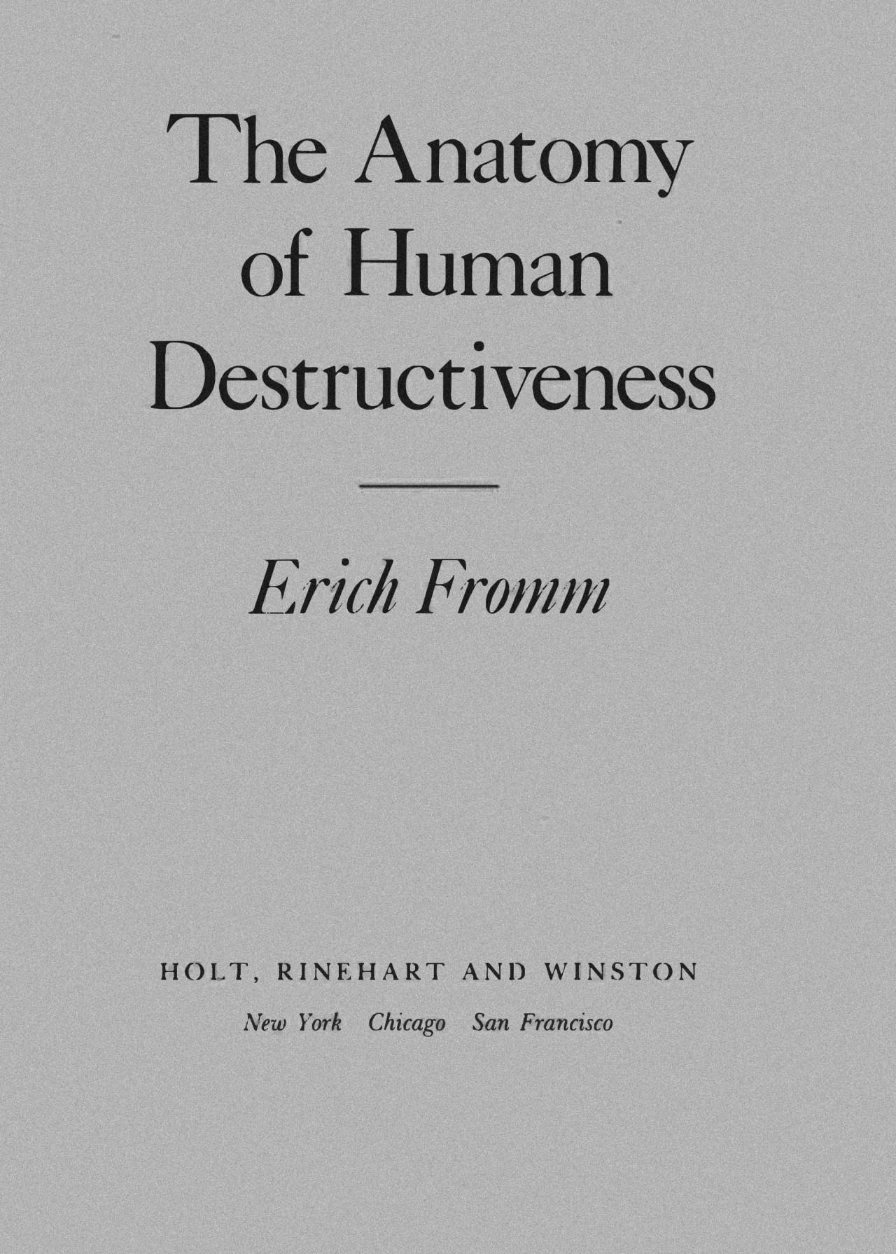 The Anatomy Of Human Destructiveness Ebook