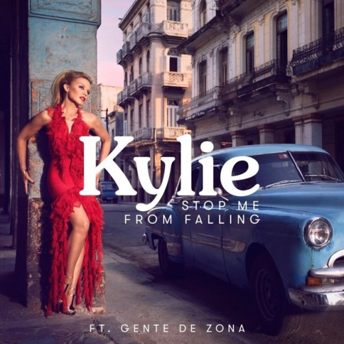 Kylie Minogue – Stop Me From Falling ft. Gente De Zona