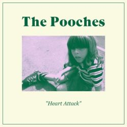 The Pooches - Heart Attack