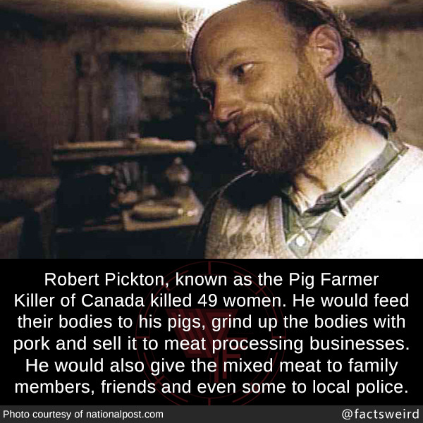 Robert Pickton, known as the Pig Farmer Killer of Canada