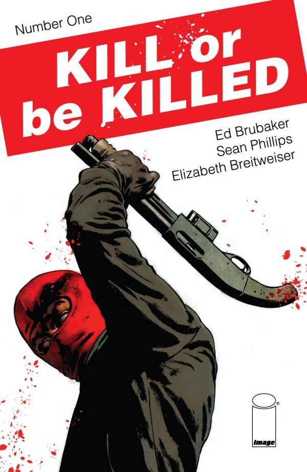 Kill or be Killed number 1 cover